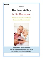 Entkommen Sie der Altersarmut sowie der Enteignung durch die EU