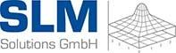 SLM Solutions: Additive Manufacturing in der Produktentwicklung und Fertigung