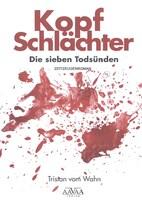 """""""Kopfschlächter"""": Hochaktueller Zeitzeugenroman über den alltäglichen Wahnsinn des Schlachtens"""