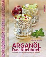 So schmeckt Marokko! Buchvorstellung: Arganöl – Das Kochbuch