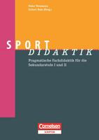 Schulsport heute: Didaktische Perspektiven und alltäglicher Unterricht