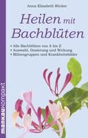 Selbstheilung mit Bachblüten