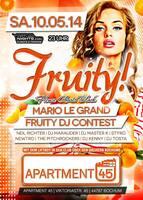 Fruity! wir feiern die Fruchtigste Party im Sektor 10.05 Apartment 45 Bochum