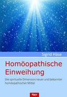 Häse Sigrid, Homöopathische Einweihung