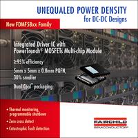 Integriertes Smart Power Stage (SPS) Modul von Fairchild Semiconductor bietet Effizienz und höhere Leistungsdichte