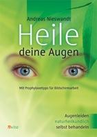 Augenakupunktur- und Ratgeberbuch: Heile deine Augen