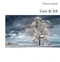 Das neue Buch 'Gott & Ich' - Dein Leben ändert sich!