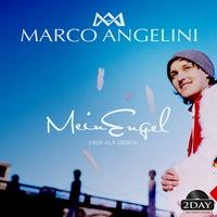 Marco Angelini - Mein Engel (hier auf Erden)