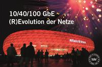 Netzwerkspezialist tde auf Auswärtsspiel:  (R)evolution der Netze-Roadshow in Münchner Allianz Arena