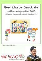 Geschichte der Demokratie und Bundestagswahlen 2013