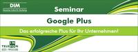 Das neue Google+ Seminar für Unternehmen