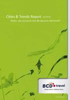 Neuer Cities & Trends Report:   Geschäftsreiselandschaft Deutschland am stärksten von Störungen betroffen