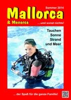 Tauchen auf Mallorca und Menorca 2014!
