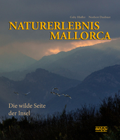 Neuerscheinung: NATURERLEBNIS MALLORCA - Die wilde Seite der Insel