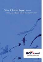 Neuer Cities & Trends Report: Geschäftsreisende stehen sich häufig selber im Weg