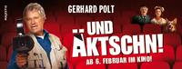 Und Äktschn! - Gerhard Polt auf Kinotour