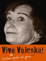 (pa) Wie starb Valeska Gert?