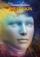 Paradision - Der Roman. Verschwörung oder Verschwörungstheorie?