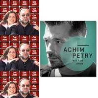 Roland Rube & Ariane Kranz On Air mit Achim Petry
