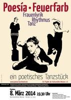 Poesía - Feuerfarb  ein poetisches Tanzstück