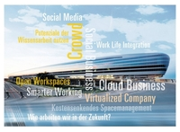 "BUSINESS FUTURE FORUM - ""Mobile Work"" am 26.03.2012 in Frankfurt am Main"