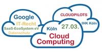 """CLOUDPILOTS und IHK Köln mit """"Cloud Computing im Mittelstand"""""""