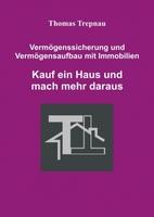 Vermögensaufbau mit  Immobilienkauf