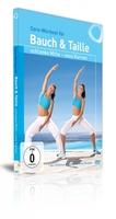 Core-Workout für Bauch & Taille - schlanke Mitte, sexy Kurven! Zu Hause trainieren leicht gemacht.