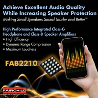 Fairchild Semiconductor präsentiert IC mit integriertem Class-G Stereo-Kopfhörerverstärker und filterlosem Class-D Mono-Lautsprecherverstärker: Making Small Speakers Sound Louder and BetterTM