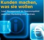 """Lead Management als Innovation für das Marketing im Buch """"Kunden machen, was sie wollen"""""""
