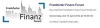 Frankfurter Finanz Forum lädt zum Gedankenaustausch