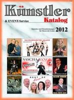 Für Ihre Eventplanung: Künstler-Katalog 2012 erschienen!