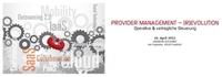 Last Call zum Fachkongress Provider Management (R)Evolution - operative und vertragliche Steuerung