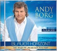 Andy Borg - Blauer Horizont - das neue Album 2012