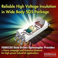 Neuer Gate-Treiber-Optokoppler von Fairchild Semiconductor bietet hohe Isolationsspannung und Störfestigkeit