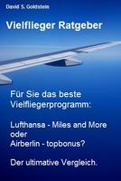 Lufthansa Miles and More oder airberlin topbonus? Der ultimative Vergleich.