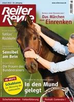 """Welches Gebiss ist richtig für mein Pferd? Hilft Osteopathie wirklich? Antworten hat die neue """"Reiter Revue International"""""""