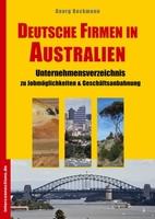 Auswandern, Praktika, Geschäftskontakte: Deutsche Firmen in Australien