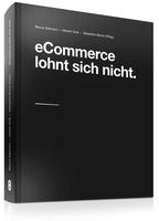 """""""eCommerce lohnt sich nicht"""" - Leitfaden ab sofort verfügbar"""