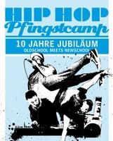 Zehn Jahre Hip Hop Pfingstcamp in Hannover