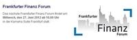 Frankfurter Finanz Forum - Informationen aus erster Hand