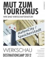 """DestinationCamp 2012 legt """"Werkschau"""" mit Maßnahmenkatalog vor"""