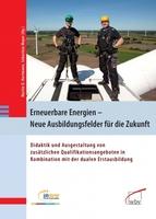 """""""Erneuerbare Energien"""" in die Ausbildung integrieren"""
