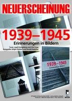 1939 - 1945: Erinnerungen - nicht nur in Bildern
