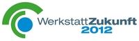 Zum Jubiläum das Beste:  Highlights mit bleibendem Eindruck auf der OrgaCard WerkstattZukunft 2012 am 5. und 6 Juli 2012