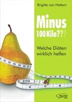 Buchneuerscheinung: Minus 100 Kilo? Welche Diäten wirklich helfen