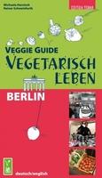 Erster vegetarischer Restaurantführer für Berlin