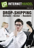 Wirksame Unterstützung für E-Commerce Gründer: INTERNETHANDEL stellt das Geschäftsmodell Drop-Shipping vor