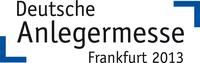 Erste Messestände vermietet  Planungen für Deutsche Anlegermesse Frankfurt 2013 laufen bereits