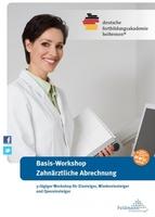 3-tägiger Basis-Workshop in der zahnärztlichen Abrechnung